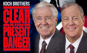 "Koch-Brother-Star-in-""Clear-and-Present-Danger-Axis-of-Evil"""