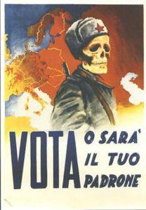 வாக்களியுங்கள் இல்லை அவன் உங்களை ஆளுவான் – Italian christian democrats 1948 தேர்தல் பிரச்சாரத்தில்